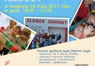 Dzień otwarty z Żłobku Gminnym w Łopusznie – 28 maj 2017